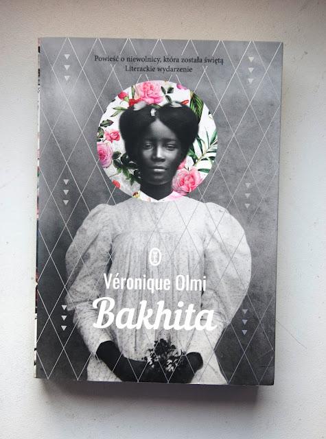 "Recenzja #79 - ""Bakhita""  - okładka książki pt.""Bakhita"" - Francuski przy kawie"