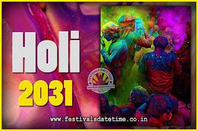 2031 Holi Festival Date & Time, 2031 Holi Calendar
