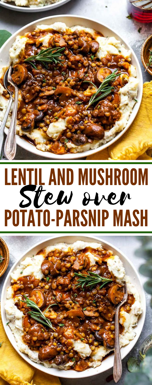 LENTIL AND MUSHROOM STEW OVER POTATO-PARSNIP MASH #vegetarian #dinner #potato #mushroom #meals