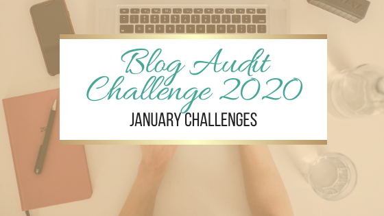 Blog Audit Challenge 2020: January Challenges #BlogAuditChallenge2020