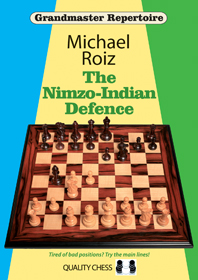 https://www.bookdepository.com/The-Nimzo-Indian-Defence-Michael-Roiz/9781784830274/?a_aid=2501197619760125