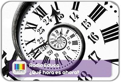 http://www.radioeduca.blogspot.com/2013/05/que-hora-es-ahora.html