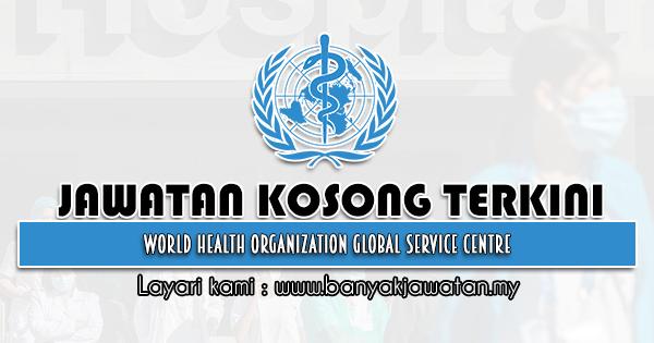 Jawatan Kosong 2021 di World Health Organization (WHO)