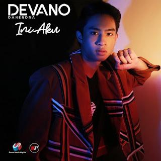 Lirik Lagu Devano Danendra - Ini Aku