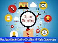 Tips Jitu Agar Bisnis Online Kredibel di Mata Konsumen