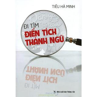 Đi Tìm Điển Tích Thành Ngữ ebook PDF EPUB AWZ3 PRC MOBI