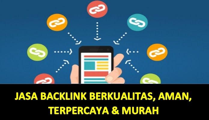 Jasa Backlink PBN Murah Berkualitas 100% Indeks Google
