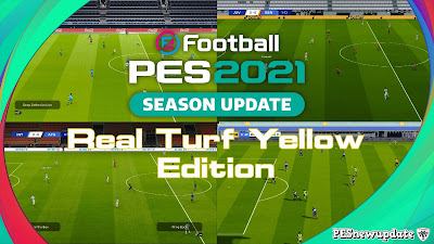 PES 2021 Real Turf Yellow Version by Endo