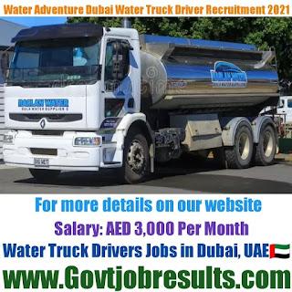 Water Adventure Dubai Truck Driver Recruitment 2021-22