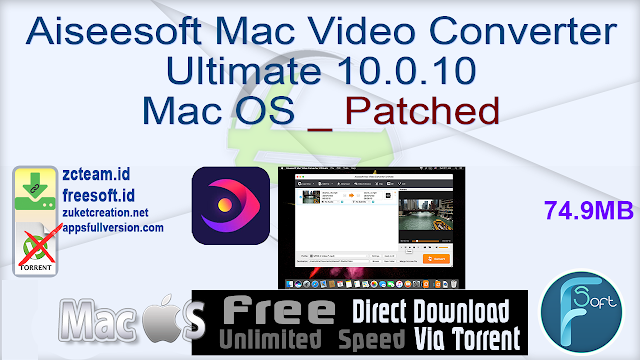 Aiseesoft Mac Video Converter Ultimate 10.0.10 Mac OS _ Patched