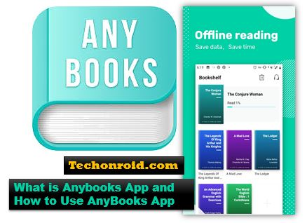 What is Anybooks App and How to Use AnyBooks App,category of anybooks app.Advantages Of AnyBooks App.How to download AnyBooks App.Anyone . Anywhere . Anytime . Anybook - AnyBooks,techonroid.com