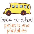 Back-to-School Projects and Printables