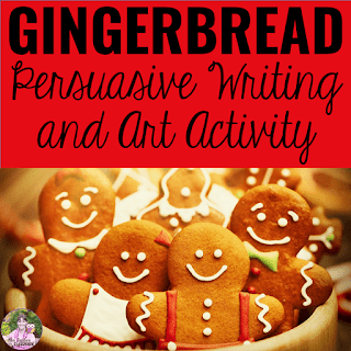 Cover image of Gingerbread Persuasive Writing and Art Resource