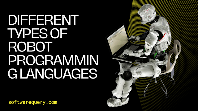 softwarequery.com-DIFFERENT TYPES OF ROBOT PROGRAMMING LANGUAGES