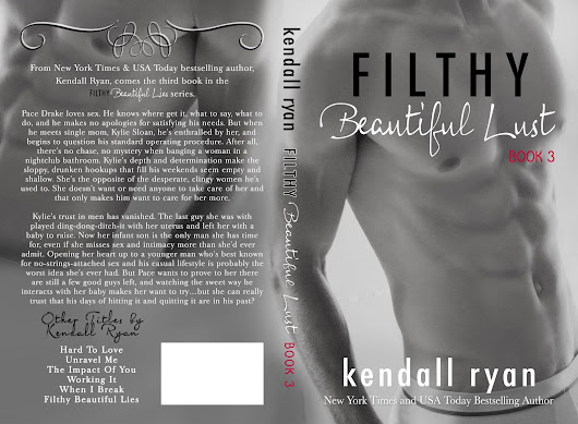 [Cover Reveal] FILTHY BEAUTIFUL LUST by Kendall Ryan