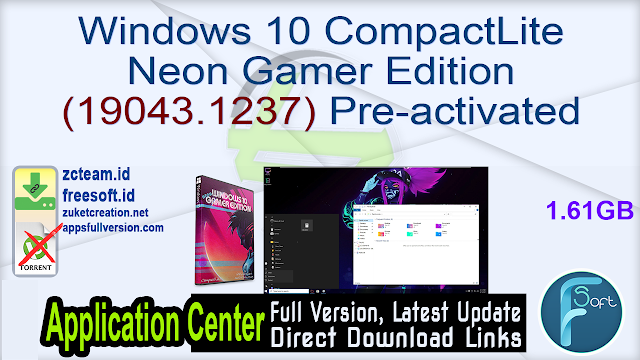 Windows 10 CompactLite Neon Gamer Edition (19043.1237) Pre-activated