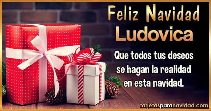 Feliz Navidad Ludovica