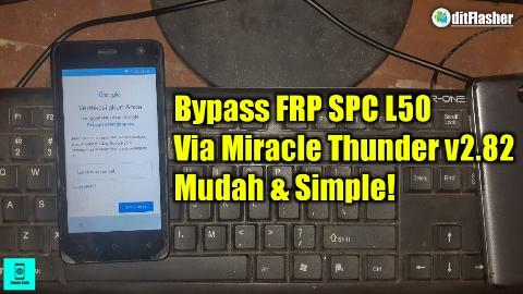 https://www.ditflasher.com/2021/06/cara-bypass-frp-spc-l50-lupa-akun-google.html