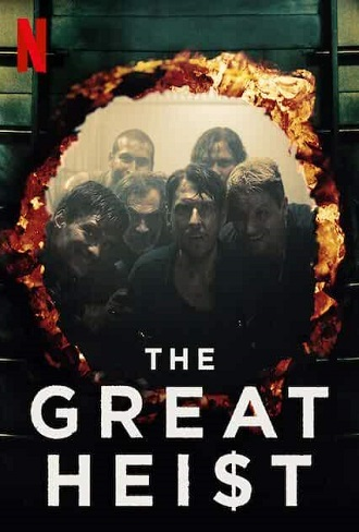 The Great Heist Season 1 Complete Download 480p & 720p All Episode