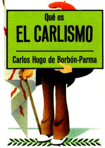 https://dinastiacarlista.files.wordpress.com/2018/05/1976-quc3a9-es-el-carlismo-incluye-las-formas-de-gobierno-y-el-carlismo1.pdf