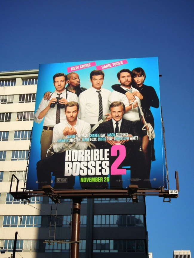 Horrible Bosses 2 movie billboard