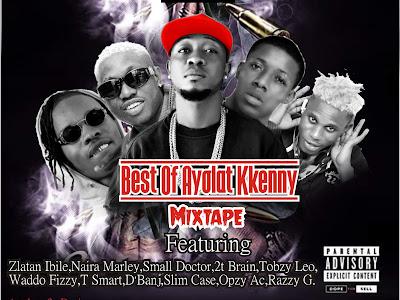 Hot Mix: Dj Goat - Best Of Ayolat Kkenny Mixtape