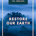 Raise Awareness - Let's Celebrate Earth Day 2021: Restore our Earth