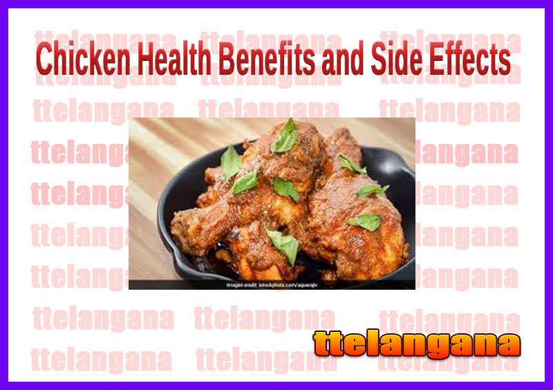 Chicken Health Benefits and Side Effects