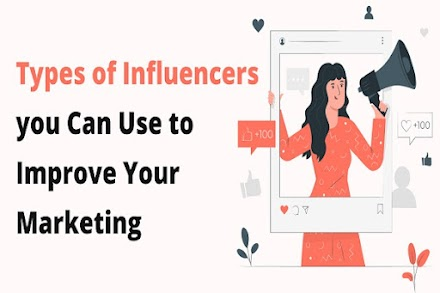Different Types of Influencers You Should Know About