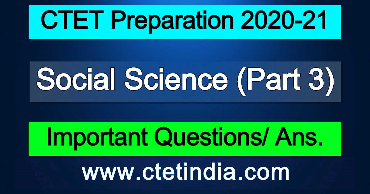 CTET: Social Science (Part 3)
