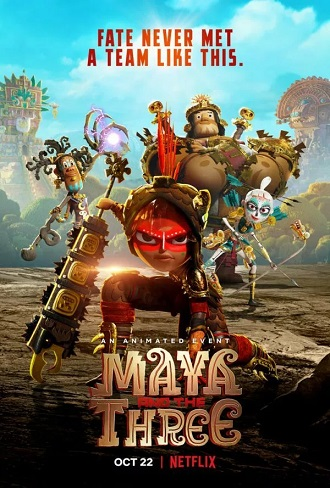 Download Maya and the Three Season 1 Hindi Dual Audio Complete Download 480p & 720p All Episode Watch Online Free mkv