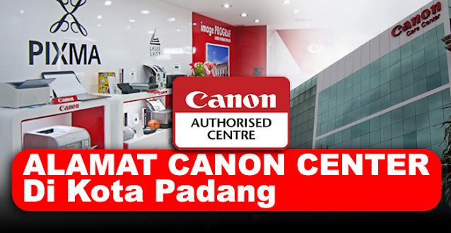 canon center, canon center padang, canon service center padang, service center canon padang, alamat service printer canon padang, service center resmi printer canon padang, canon printer service center padang