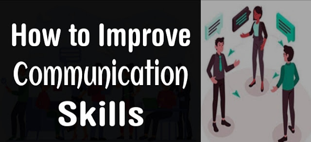 How do I improve my communication skill in 2021