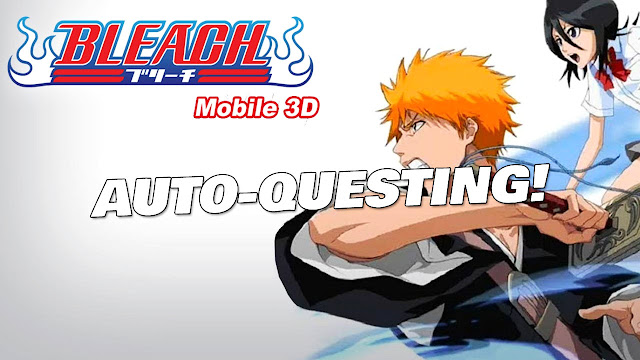 Bleach Mobile 3D Gameplay on PC! Ichigo, Brightness Control and Auto-Questing!