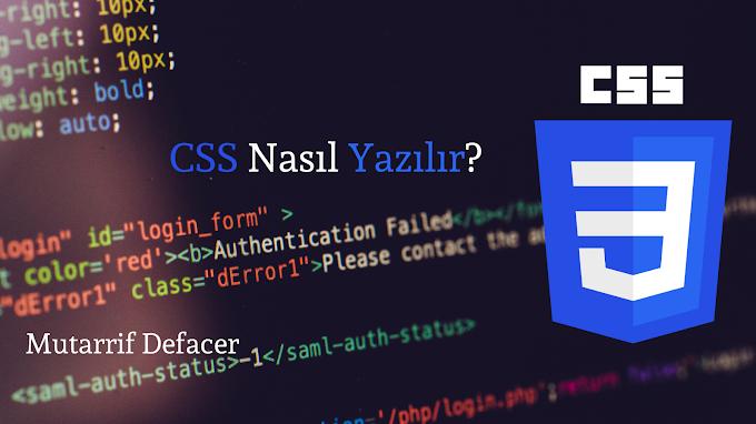 CSS Nasıl Yazılır?