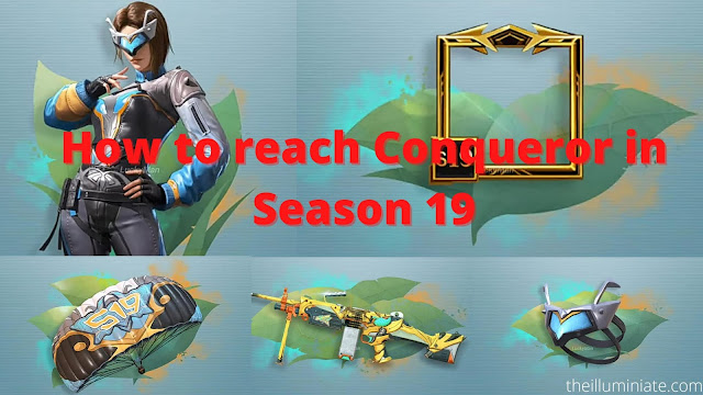 How to reach Conqueror in PUBG Mobile Season 19