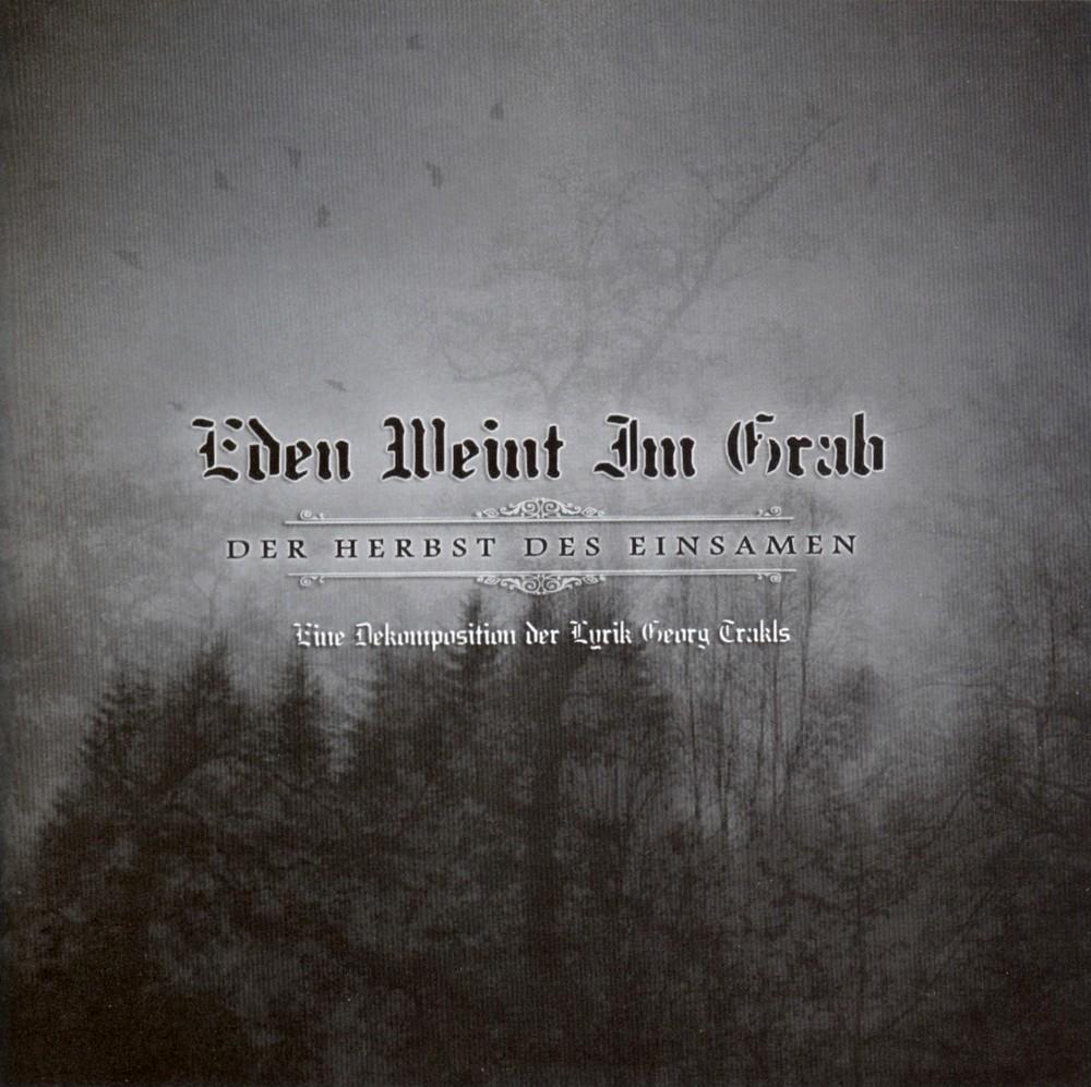 Sinta A Escuridao Metal Blog Eden Weint Im Grab Der Herbst