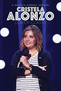 Watch Cristela Alonzo: Lower Classy Online Free in HD