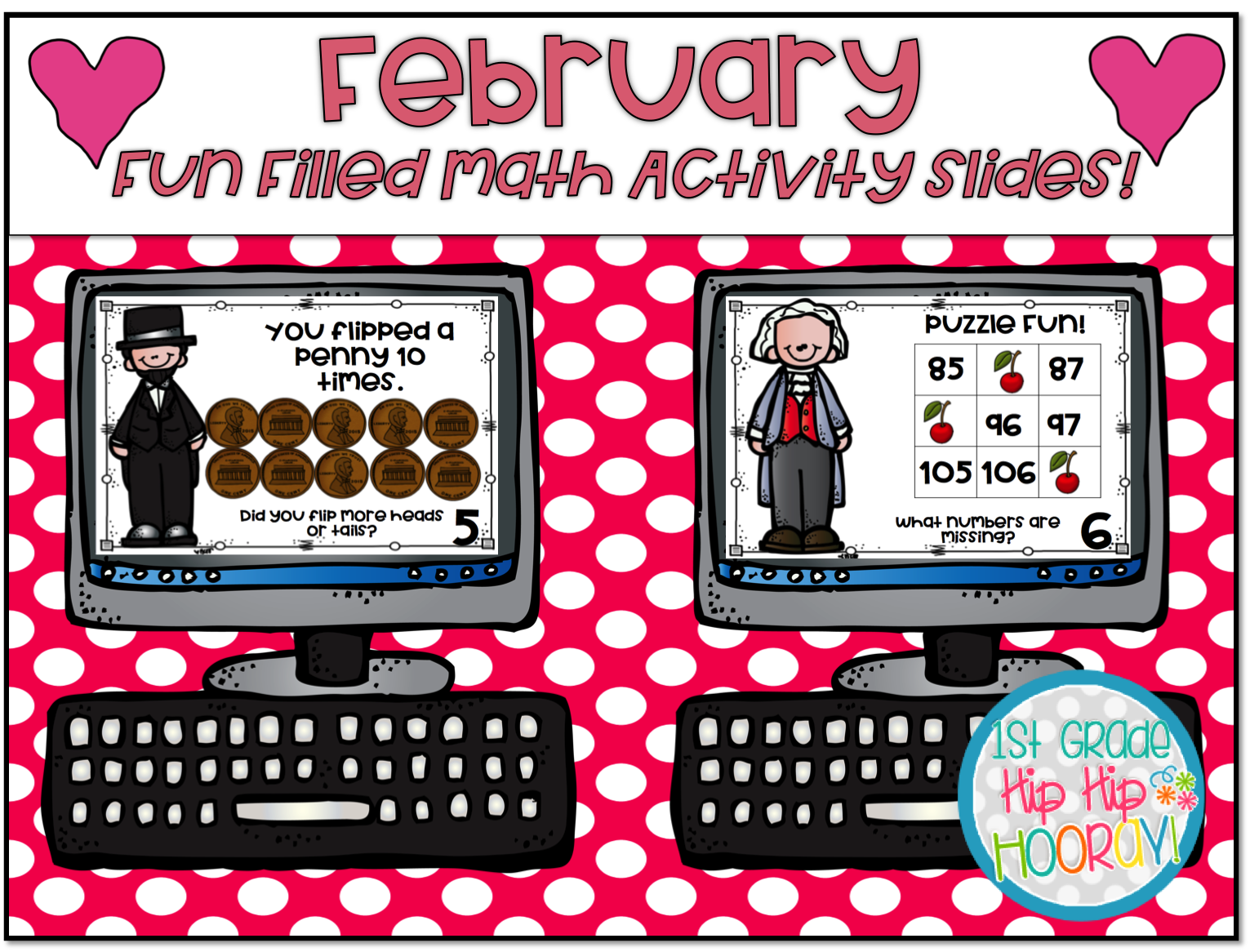1st Grade Hip Hip Hooray February Fun Filled Math