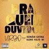 Virgo - Pra Quem Duvidou (Feat. Hernâni, Editruz, Kloro, Vulto & R9) [Rap Hip Hop] (2020)