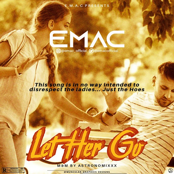 Emac – Let Her Go