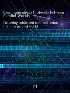 Communications Protocols between Parallel Worlds: Detecting subtle and nonlocal actions from the parallel world Cover