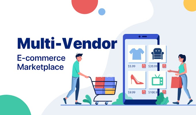 Why is the Multi-Vendor Marketplace Solution the Best Idea for eCommerce Business?