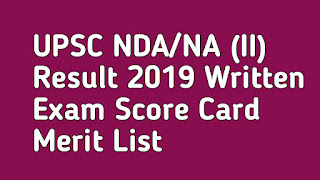UPSC NDA/NA (II) Result 2019 Written Exam Score Card Merit List