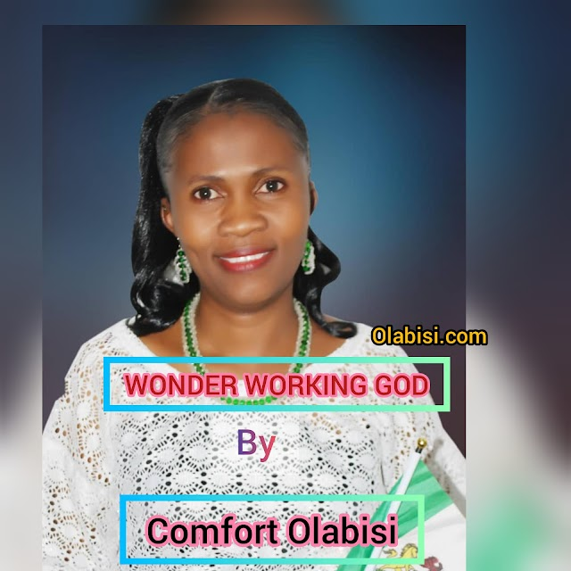 DOWNLOAD | AUDIO: COMFORT OLABISI aka olabisi.com-WONDER WORKING GOD