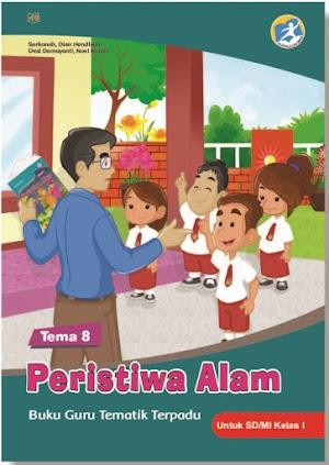 Buku Guru Tematik Terpadu Tema 8 Peristiwa Alam untuk SD/MI Kelas I Kurikulum 2013