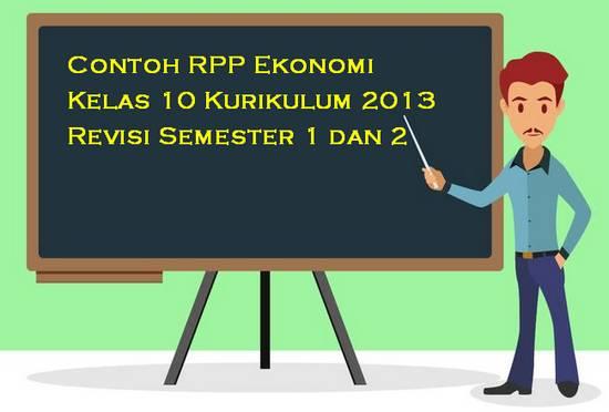 Contoh RPP Ekonomi Kelas 10 Kurikulum 2013 Revisi Semester 1 dan 2