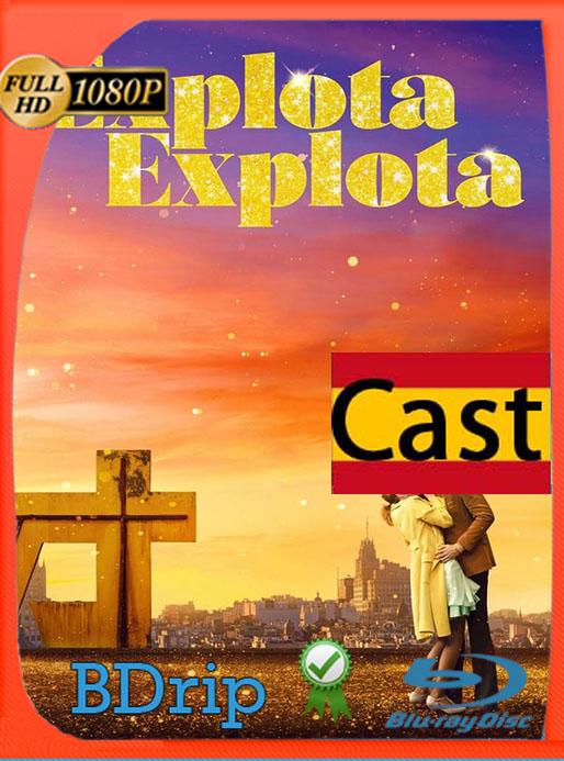 Explota Explota (2020) 1080p BDRip Castellano [Google Drive] Tomyly