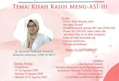 Project Nulis Bareng batch 5 Tema: Kisah Kasih Meng-ASI-hi