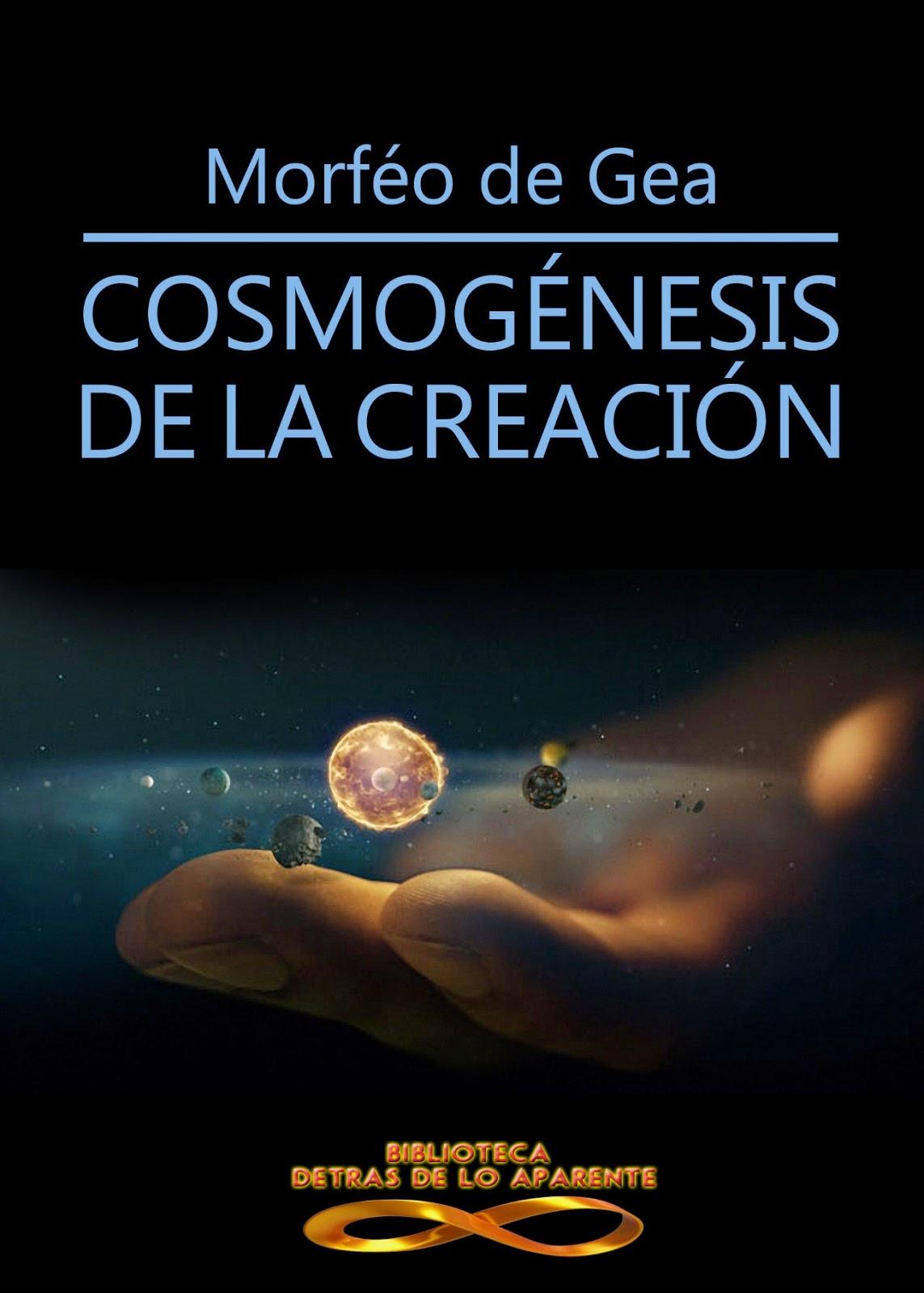 Cosmogénesis de la Creación